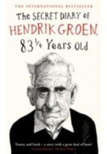 Secret Diary of Hendrik Groen, 83 Years Old -- Paperback (English Language Edition) ( by Groen, Hendrik ) [9780718182953]