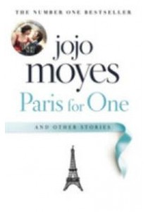 Paris for One and Other Stories (OME C-Format) ( by Moyes, Jojo ) [9780718186654]