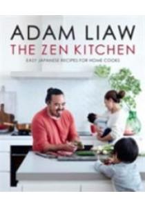 Zen Kitchen -- Hardback ( by Liaw, Adam ) [9780733634314]