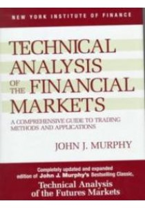 Technical Analysis of the Financial Markets [9780735200661]