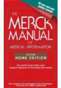 The Merck Manual of Medical Information : Home Edition (2nd Revised) ( by Beers, Mark H., Ph.D. (EDT)/ Fletcher, Andrew J. (EDT)/ Jones, Thomas ) [9780743477345]
