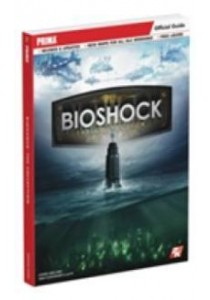 Bioshock the Collection : Prima Official Guide (Revised Updated) ( by Walsh, Doug ) [9780744017595]