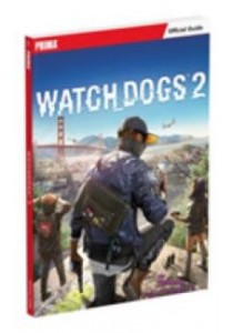 Watch Dogs 2 : Prima Official Guide (Paperback + Pass Code) [9780744017717]