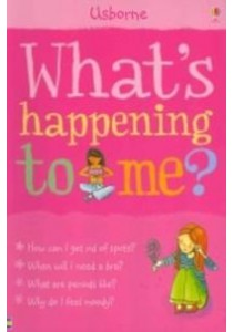 What's Happening to Me? ( by Meredith, Susan/ Leschnikoff, Nancy (ILL) ) [9780746069950]