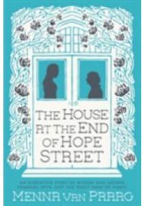 House at the End of Hope Street -- Paperback ( by Praag, Menna van ) [9780749018627]