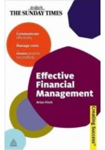 Effective Financial Management (Creating Success) ( by Finch, Brian ) [9780749458782]