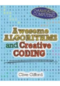 Awesome Algorithms and Creative Coding (Get Ahead in Computing) - Paperback [9780750292184]