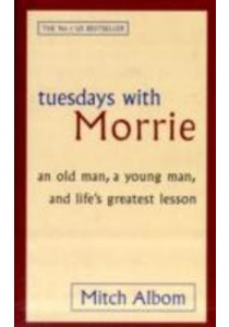 Tuesdays with Morrie : An Old Man, a Young Man, and Life's Greatest Lesson -- Paperback (Export e.) ( by Albom, Mitch ) [9780751527377]