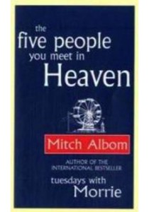 Five People You Meet in Heaven -- Paperback ( by Albom, Mitch ) [9780751536140]