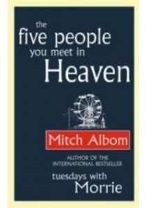 Five People You Meet in Heaven -- Paperback ( by Albom, Mitch ) [9780751536829]