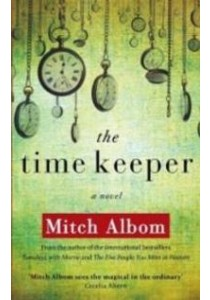 Time Keeper -- Paperback ( by Albom, Mitch ) [9780751541175]