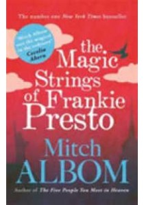 Magic Strings of Frankie Presto -- Paperback ( by Albom, Mitch ) [9780751541229]