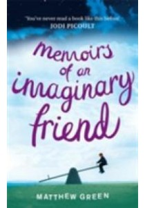 Memoirs of an Imaginary Friend -- Paperback ( by Green, Matthew ) [9780751547870]