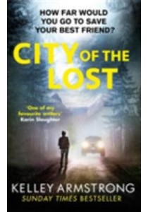 City of the Lost (City of the Lost) -- Paperback ( by Armstrong, Kelley ) [9780751562552]