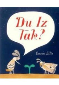Du Iz Tak? ( by Ellis, Carson ) [9780763665302]