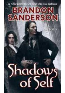 Shadows of Self (Mistborn) (Reprint) ( by Sanderson, Brandon ) [9780765378569]