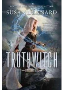 Truthwitch (Witchlands) (Reprint) ( by Dennard, Susan ) [9780765379290]