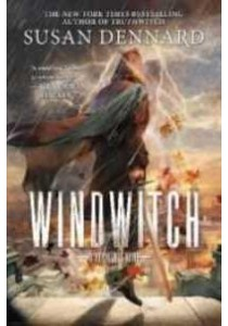 Windwitch - A Witchland Novel ( by Susan Dennard ) [9780765395795]