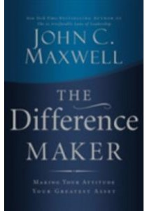 Difference Maker : Making Your Attitude Your Greatest Asset - Paperback [9780785288695]