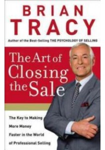 The Art of Closing the Sale ( by Tracy, Brian ) [9780785289135]