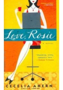 Love, Rosie (Reprint) ( by Ahern, Cecelia ) [9780786891085]