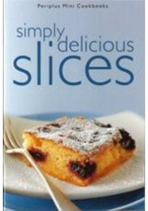 Periplus Mini : Simply Delicious Slices [9780794605742]