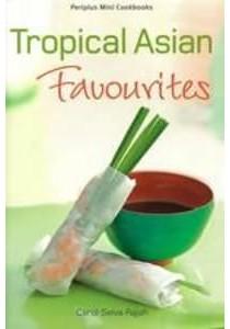 Mini: Tropical Asian Favourites ( by Rajah, Carol Selva ) [9780794606398]