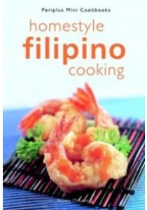 Periplus Mini Homestyle Filipino Cooking ( by Chikiamco, Norma ) [9780794606602]