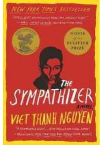 The Sympathizer (Reprint) ( by Nguyen, Viet Thanh ) [9780802124944]
