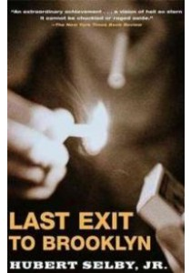 Last Exit to Brooklyn (Reissue) ( by Selby, Hubert ) [9780802131379]