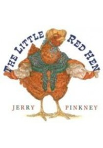 The Little Red Hen ( by Pinkney, Jerry (ILT) ) [9780803729353]