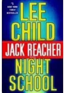 Night School (Jack Reacher) ( by Child, Lee ) [9780804178808]