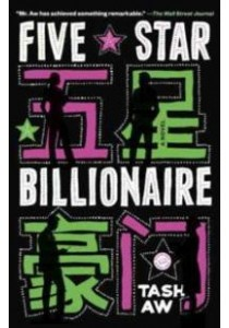 Five Star Billionaire ( by Aw, Tash ) [9780812984811]