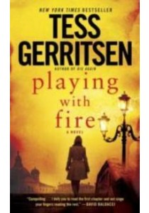 Playing with Fire (OME A-Format) ( by Gerritsen, Tess ) [9780812999303]
