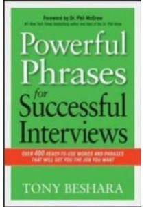 Powerful Phrases for Successful Interviews : Over 400 Ready-to-Use Words & Phrases [9780814433546]