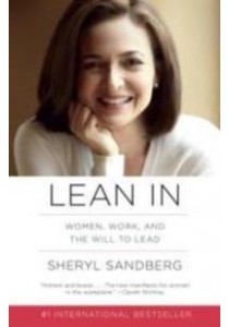 Lean in : Women, Work, and the Will to Lead [9781101872703]