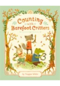 Counting with Barefoot Critters ( by White, Teagan ) [9781101917718]
