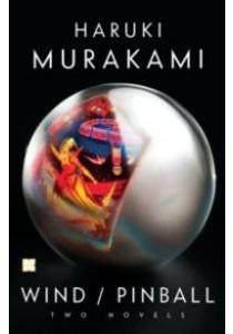 Wind / Pinball (Kino Edition) ( by Murakami, Haruki/ Goossen, Ted (TRN) ) [9781101947579]