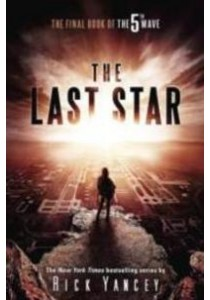 The Last Star ( 5th Wave 3 )( OME ) (InternationalERNATIONAL) ( by Yancey, Rick ) [9781101996201]