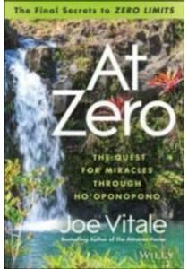 At Zero : The Final Secrets to Zero Limits [9781118810026]