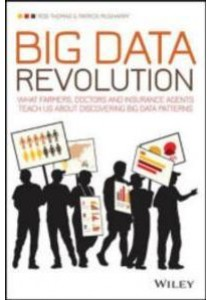 [Thomas, Rob/ McSharry, Patrick ] Big Data Revolution : What Farmers, Doctors and Insurance Agents Teach Us about Discovering Big Data Patterns (Books Kinokuniya)