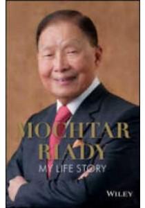 Mochtar Riady : My Life Story ( by Riady, Mochtar ) [9781119256366]