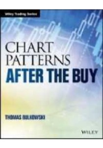 Chart Patterns : After the Buy (Wiley Trading) ( by Bulkowski, Thomas ) [9781119274902]