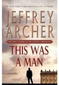 This Was a Man (Clifton Chronicles) ( by Archer, Jeffrey ) [9781250061638]