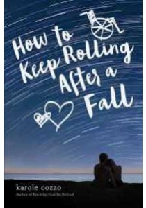How to Keep Rolling after a Fall ( by Cozzo, Karole ) [9781250079282]