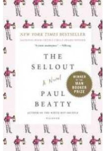 The Sellout (Reprint) ( by Beatty, Paul ) [9781250083258]