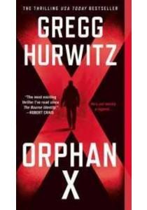 Orphan X (Evan Smoak) ( by Hurwitz, Gregg ) [9781250097200]