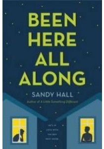 Been Here All Along ( by Hall, Sandy ) [9781250100658]