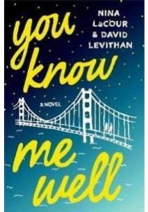You Know Me Well ( OME ) (InternationalERNATIONAL) ( by Levithan, David/ Lacour, Nina ) [9781250103321]