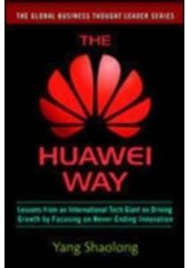 The Huawei Way ( by Shaolong, Yang/ Avery, Martha (TRN) ) [9781259643057]